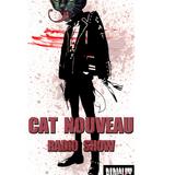 Cat Nouveau - episode #199 (17-06-2019)