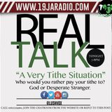 """Real Talk: """"A Tithe Situation"""""""