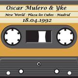 Oscar Mulero & Yke - Live @ New World, Plaza los Cubos - Madrid (18.04.1992)