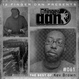 12 FINGER DAN Best of Series Vol. 61 (KEV BROWN)