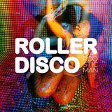 Roller Disco - ローラーディスコ By Roosticman