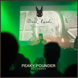 """PEAKY POUNDER @ Into The Dark Lands """"Power Station"""""""