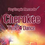 Cherokee - Time 4 Dance (Infinite Faction Mega Remix)