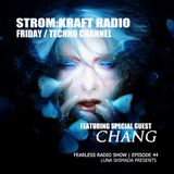 FEARLESS Radio Show Episode44 by Chang & Luna S