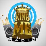 KING ME RADIO EPISODE #2