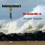 The Ocean Mix #A - Anglet Session