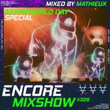 Encore Mixshow 328 ASTROWORLD DAY SPECIAL by Mathiéux