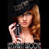 Let's Party Groove