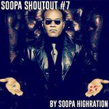Soopa ShoutOut #7