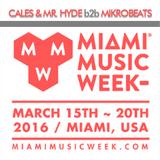 Cales & Mr Hyde B2B MikroBeats - Miami Music Week 2016 (Live at Kill Your Idol)