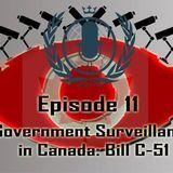 Season 3, Episode 11: Government Surveillance in Canada: Bill C-51