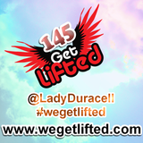 Get Lifted 145 - DJ Lady Duracell