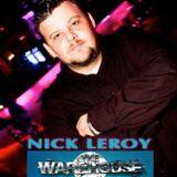 NICK LEROY PART 2 LIVE @ WAREHOUSE AMSTERDAM