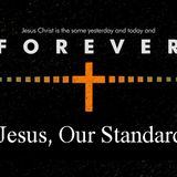 """Jesus, Our Standard""  Sun. 5-12-13 PM sermon by David Hankins"