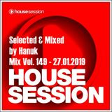House Session Mix Vol. 149 Selected & Mixed by Hanuk [27.01.2019]