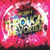 """Hellsinki-V """"Through the Vortex"""" radio show 3"""
