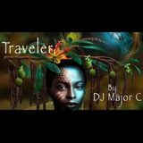 TRAVELER BY: DJ MAJOR C