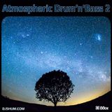 DJ Shum / DJ ШУМ - Atmospheric D'n'B 2