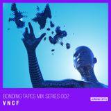 Bonding Tapes Mix Series 002: V N C F