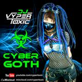 Dj Vyper Toxic - CyberGoth