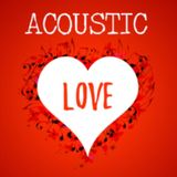 Acoustic Love Songs - Valentine's Day Special 2020
