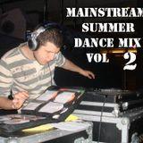 Mainstream Summer Dance Mix Vol 2