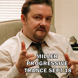 Miller - Progressive Trance Sept 18 (me birthday mix)