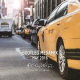 Bootleg Megamix (May 2016) [Bergwall Megamix]