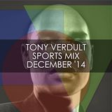 TONY VERDULT SPORTS MIX DECEMBER'14