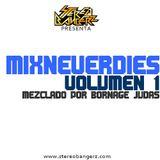 MixNeverDies Vol 1 - Mezclado por Bornage Judas