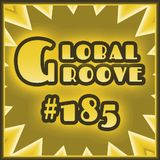185 Global Groove (06 mar 2013)