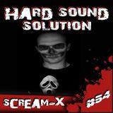 Scream - X @ Hard Sound Solution Podcast