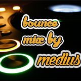 bounce mix by medius