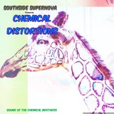 """Southside Supernova presents ' Chemical Distortions"""""""