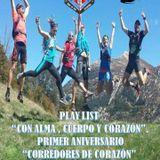"""Play List """"Con Alma, Cuerpo y Corazón"""". Primer Aniversario """"Corredores de Corazón"""", Mayo 2015"""