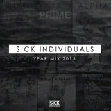 Sick Individuals - This Is Sick Yearmix 2015