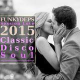 Cedric FunkyDeps - Session Love 2015 (Classic Disco Soul)