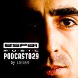 Loisan - Espai Podcast 029