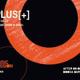 PLUS[+] @ Booha Music Session 02.12.2017