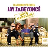 Jay Z & Beyoncé - Hov & Marriage (YeahBooDo Mixtape)