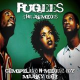 Fugees - The Remixes (Marky Boi Mini Mix)