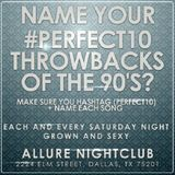 Antonio Fresco #Perfect10 90's Throwback Mix