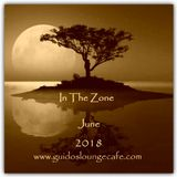 In The Zone - June 2018 (Guido's Lounge Cafe)