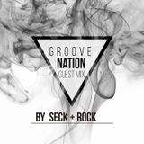 GROOVE NATION EP#003 By Seck+Rock