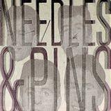 Needles & Pins III