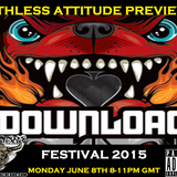 Monday Night Ruthless Attitude June 8th 2015 Download Festival Preview