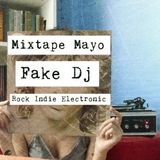 Mixtape Mayo @ Fake Dj