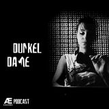 A-E_Podcast Presents Dunkel Dame [A-E_P 016]