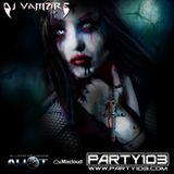 DJ Vampire - Party103 2YR Anniversary Show