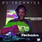 Dj Technics Fresh House Sessions 1-11-2019